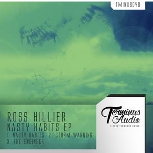 ROSS HILLIER - Nasty Habits EP
