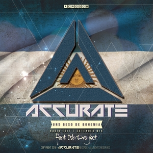 ACCURATE feat ISLA PROJECT - Uno Beso De Bohemia