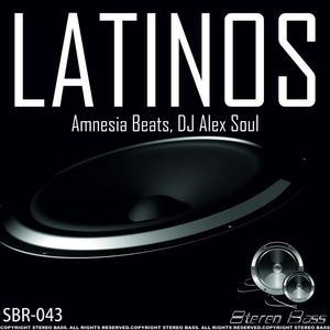 AMNESIA BEATS/DJ ALEX SOUL - Latinos