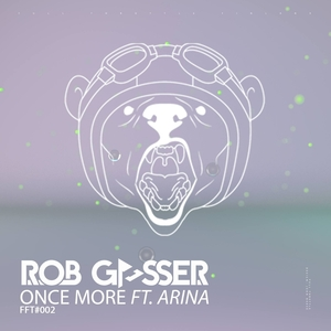 ROB GASSER feat ARINA - Once More