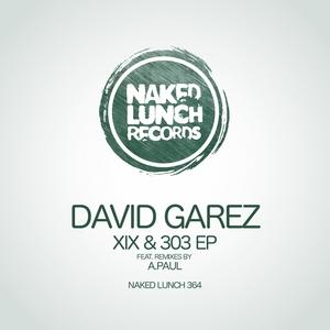 DAVID GAREZ - XIX & 303 EP