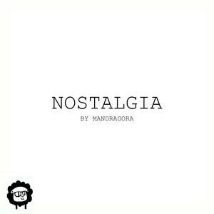 MANDRAGORA - Nostalgia
