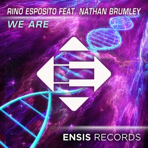 RINO ESPOSITO feat NATHAN BRUMLEY - We Are