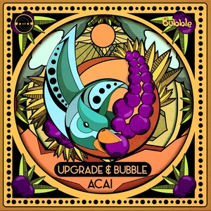 UPGRADE & BUBBLE - Acai