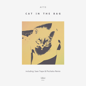 AFTD - Cat In The Bag