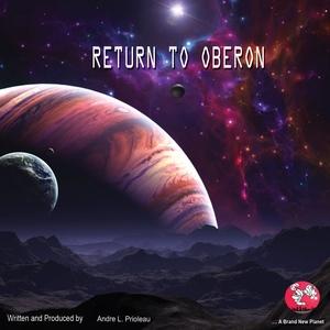 ANDRE L PRIOLEAU - Return To Oberon