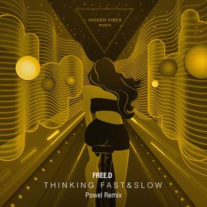 FREED - Thinking Fast & Slow
