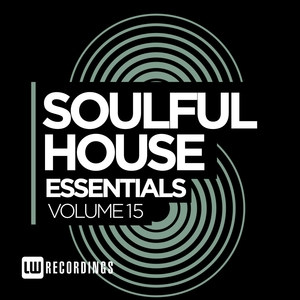 VARIOUS - Soulful House Essentials Vol 15