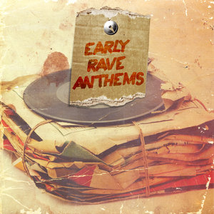 VARIOUS - Early Rave Anthems Part 1