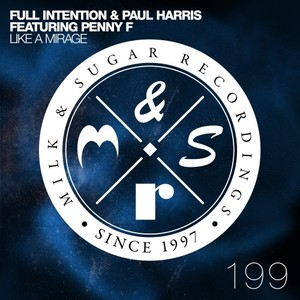 FULL INTENTION & PAUL HARRIS feat PENNY F - Like A Mirage
