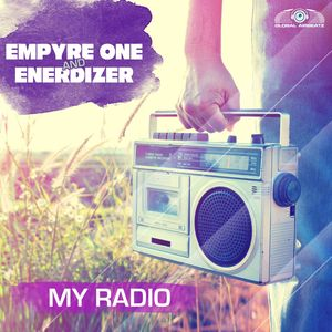 EMPYRE ONE & ENERDIZER - My Radio