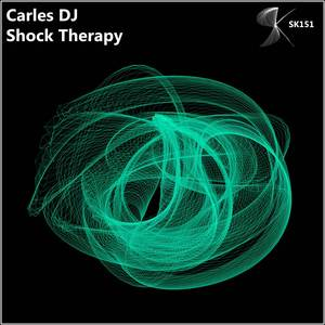 CARLES DJ - Shock Therapy