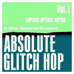 VARIOUS - Absolute Glitch Hop Vol 1