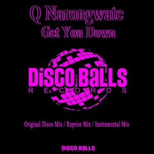 Q NARONGWATE - Get You Down