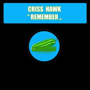 CRISS HAWK - Remember