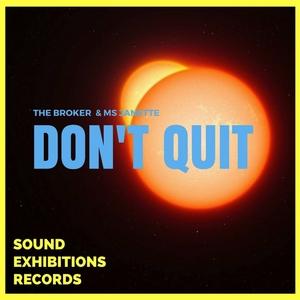 MS JANETTE & THE BROKER - Don't Quit