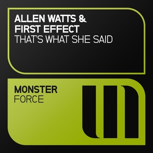 ALLEN WATTS & FIRST EFFECT - That's What She Said