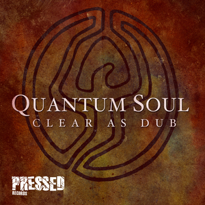 QUANTUM SOUL - Clear As Dub