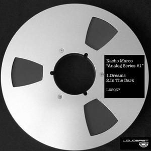 NACHO MARCO - Analog Series Vol 1