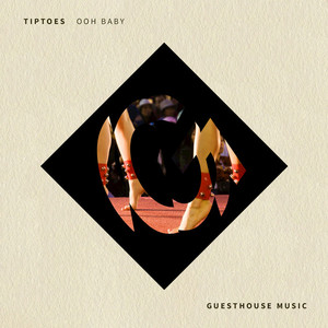 TIPTOES - Ooh Baby