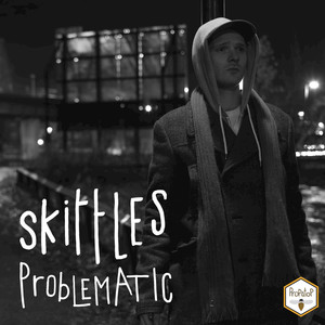 SKITTLES - Problematic