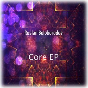 RUSLAN BELOBORODOV - Core