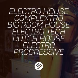 ARMINVAMPIRE/DJ MACBRAS - Electro House Battle #30: Who Is The Best In The Genre Complextro, Big Room House, Electro Tech, Dutch, Electro Progressive