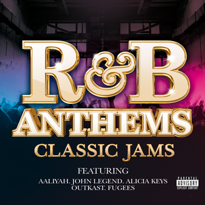 VARIOUS - R&B Anthems: Classic Jams