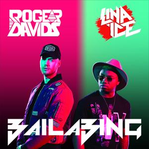 ROGER DAVIDS/LINA ICE - Baila Bing