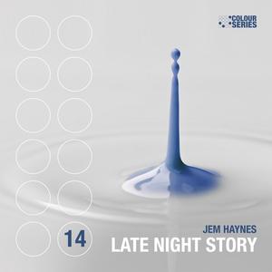 JEM HAYNES - Late Night Story EP