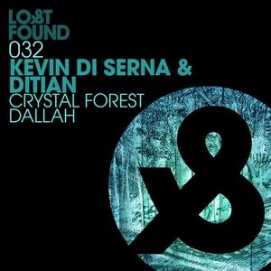 KEVIN DI SERNA & DITIAN - Crystal Forest/Dallah