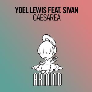 YOEL LEWIS feat SIVAN - Caesarea