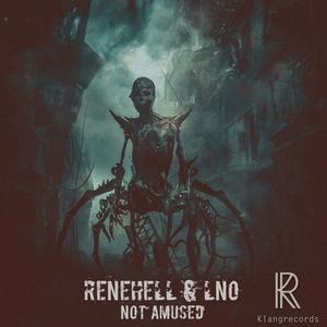 RENEHELL/LNO - Not Amused