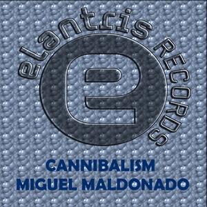 MIGUEL MALDONADO - Cannibalism