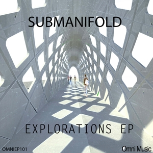 SUBMANIFOLD - Explorations EP