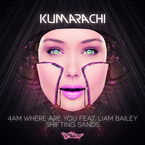 KUMARACHI - 4am Where Are You/Shifting Sands