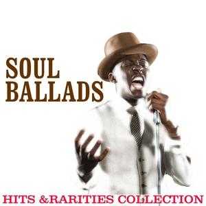 VARIOUS - Soul Ballads/Hits & Rarities