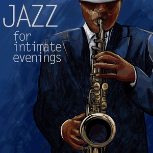 VARIOUS - Jazz For Intimate Evenings