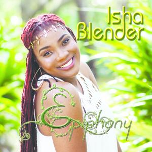 ISHA BLENDER - Epiphany