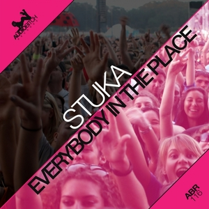 STUKA - Everybody In The Place