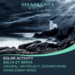 SOLAR ACTIVITY - Salva Et Serva