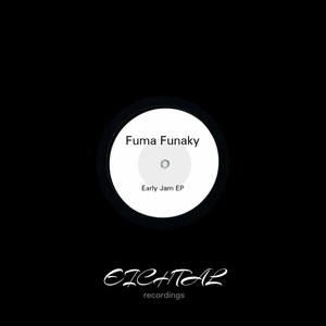 FUMA FUNAKY - Early Jam EP
