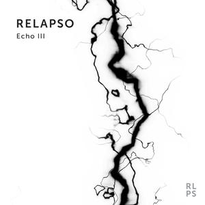 RELAPSO - Echo III