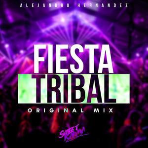 ALEJANDRO HERNANDEZ - Fiesta Tribal