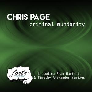 CHRIS PAGE - Criminal Mundanity