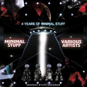 VARIOUS - 4 Years Of Minimal Stuff