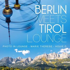 VARIOUS - Berlin Meets Tirol Lounge
