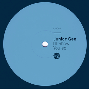 JUNIOR GEE - Iall Show You