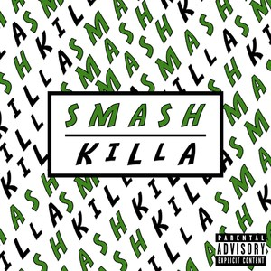 SMASH KILLA feat LIME REP - Smash Killa