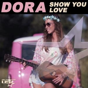 DORA - Show You Love